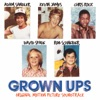Grown Ups - Official Soundtrack