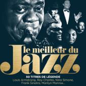 Le meilleur du jazz - 50 titres de légende (Remasterisé)