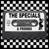The Specials & Friends (Re-Recorded), The Specials