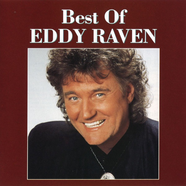 Eddy Raven - I Got Mexico