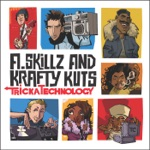 A. Skillz & Krafty Kuts - Tricka Technology (feat. TC Izlam)