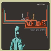 Zach Jones - Hard to Get