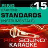 Sing Baritone Standards Vol 15 Karaoke Performance Tracks