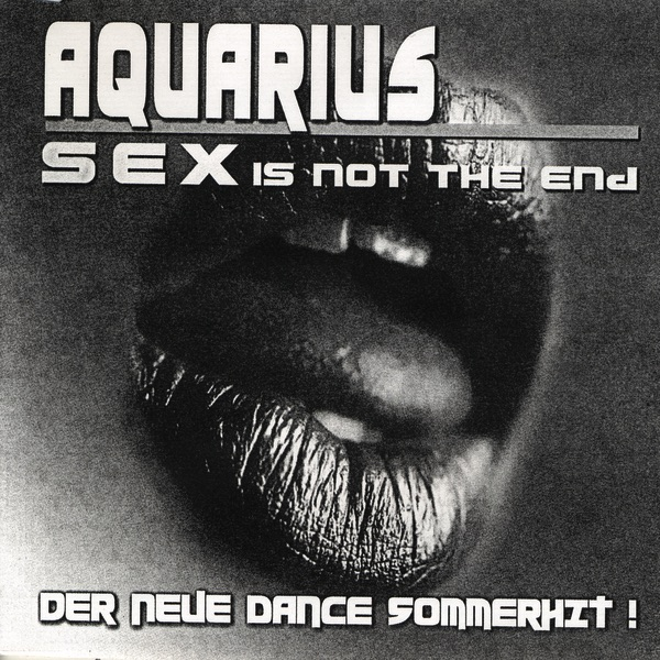 Sex Is Not the End Aquarius CD cover
