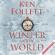 Ken Follett - Winter of the World (Unabridged)