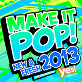 Make It Pop! New & Fresh 2013 (60 Min. Non-Stop Workout @ 132BPM)