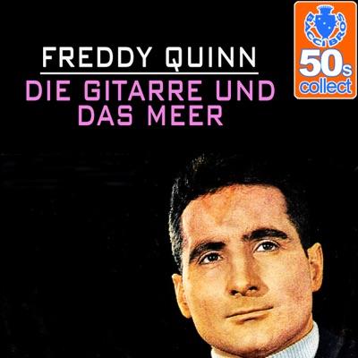 Die Gitarre und Das Meer (Remastered) - Single - Freddy Quinn