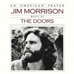 Jim Morrison & The Doors - Babylon Fading