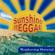 Sunshine Reggae - Sunshine Raggae
