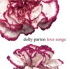 Love Songs (Remastered), Dolly Parton