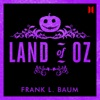 The Land of Oz (Unabridged)