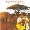My Land Is Kenya (A Musical Safari) - Roger Whittaker