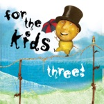 For the Kids Three