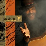 Guy Davis - It Takes Love to Make a Home