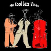 Nu Cool Jazz Vibes, Vol.1