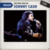 Setlist: The Very Best of Johnny Cash (Live), Johnny Cash