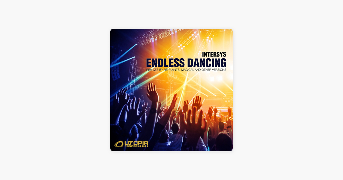 intersys endless dancing