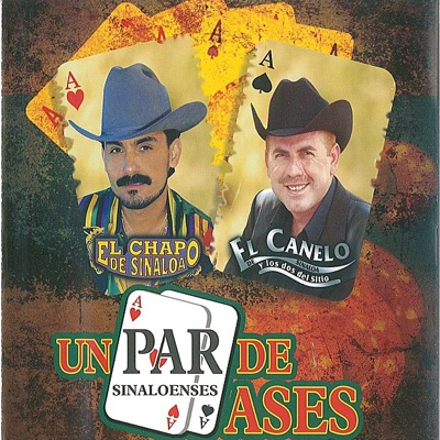 Un Par De Ases - El Chapo De Sinaloa
