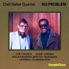 No Problem, Chet Baker & Duke Jordan