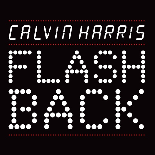 Calvin Harris - Flashback - EP
