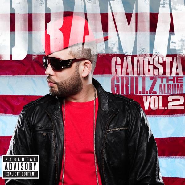 Gangsta Grillz: The Album, Vol. 2 - DJ Drama
