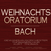 Bach: Weihnachts-Oratorium, BWV 248 (Christmas Oratorio)