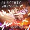 Electric Worship