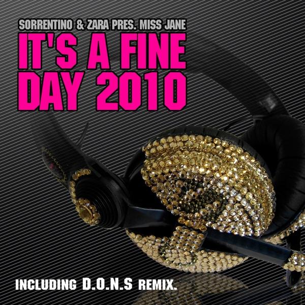 It's a Fine Day 2010 (Sorrentino&Zara Present Miss Jane) - EP