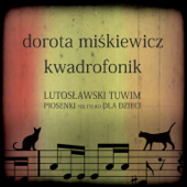 Lutoslawski Tuwim. Piosenki nie tylko dla dzieci