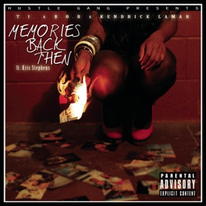 Memories Back Then (feat. B.o.B, Kendrick Lamar & Kris Stephens) - Single Mp3 Download