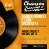 Amour, danse et violons, vol. 8 (Mono version), Franck Pourcel and His Orchestra