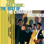 The Chambers Brothers - Time Has Come Today