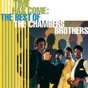 Time Has Come Today by The Chambers Brothers