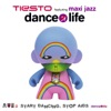 Dance4Life (Featuring Maxi Jazz) - Single, Tiësto featuring Maxi Jazz