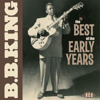 The Best of the Early Years - B.B. King