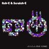 r.E.f.r.E.s.h. (feat. Scribe) - EP, Itch-E & Scratch-E