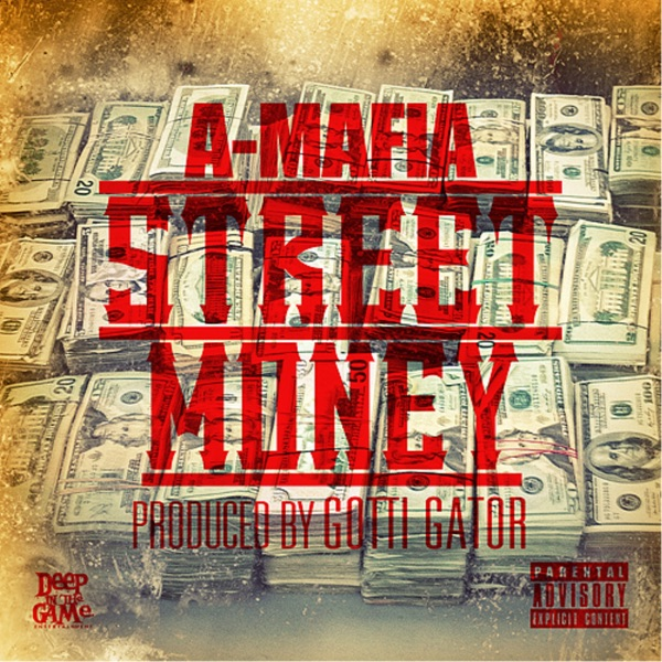 Street Money - Single - A-Mafia