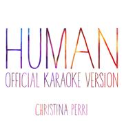 Human (Official Karaoke Version) - Christina Perri - Christina Perri