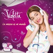 Violetta - La Música Es Mi Mundo