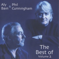 The Best of, Vol. 2 by Aly Bain & Phil Cunningham on Apple Music