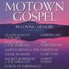 Motown Gospel In Loving Memory