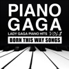 Piano Gaga - The Edge Of Glory