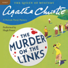 Agatha Christie - Murder on the Links: A Hercule Poirot Mystery (Unabridged) artwork