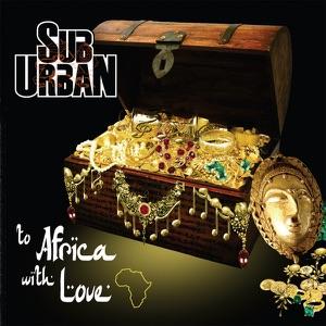 Sub Urban - Pray for the Black Man
