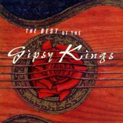 The Best of the Gipsy Kings - Gipsy Kings - Gipsy Kings