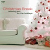 Christmas Break - Relaxing Jazz for the Holidays