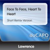 Face to Face Heart to Heart Short Remix Version Single