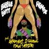 Bubble Butt (Remix) [feat. Bruno Mars, 2 Chainz, Tyga & Mystic]- Single, Major Lazer