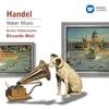 Handel: Water Music, Berlin Philharmonic & Riccardo Muti