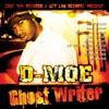 Ghost Writer, D-Moe